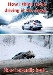 Funny Snow Meme - driving in the snow very funny pics