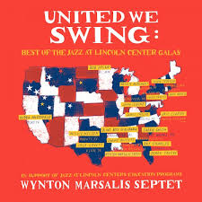 swing jazz united we swing best of the jazz at lincoln center galas wynton
