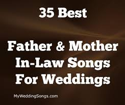 Wedding Wishes Ringtone Father U0026 Mother In Law Songs Best 35 List 2017 My Wedding Songs