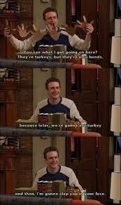 How I Met Your Mother Memes - dopl3r com memes thanksgiving is slapsgiving now let me tell