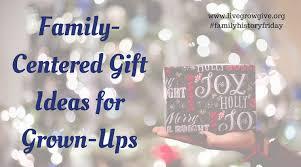 family centered gift ideas for grown ups evolve
