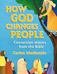 cfp how god changes people conversion stories from the bible