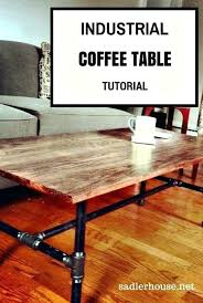 Rustic Industrial Coffee Table How To Make An Industrial Coffee Table Rustic Industrial Coffee
