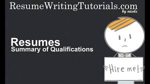 summary of qualifications on a resume how to write summary of qualifications on resume youtube
