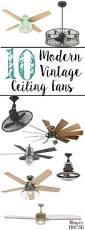 10 modern vintage ceiling fans vintage ceiling fans rustic