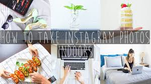 how to take minimalistic instagram photos inside your home eva