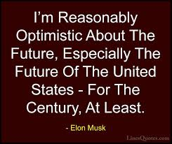 elon musk quotes about the future elon musk quotes and sayings with images linesquotes com