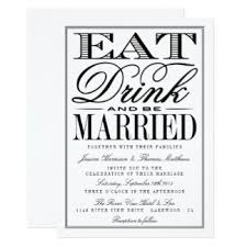 Eat Drink And Be Married Invitations Eat Drink Be Married Invitations U0026 Announcements Zazzle Co Uk