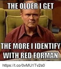 Red Memes - 25 best memes about red forman red forman memes