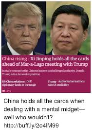 X I Meme - china rising xi jinping holds all the cards ahead of mar a lago