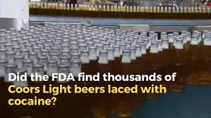 coors light sugar content fact check did the fda find thousands of coors light beers laced