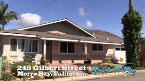 vacation rental 245 gilbert st morro bay california youtube