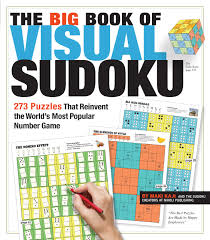 the big book of visual sudoku 273 puzzles that reinvent the