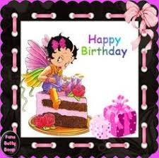 happy birthday from betty boop from gloria cousin alycia