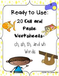 print and go cut and paste ch sh th wh digraph worksheets