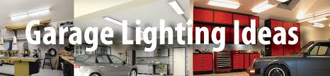 exterior garage lighting ideas garage lighting ideas light up your garage creatively