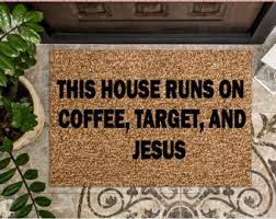 Doormats Target This House Runs On Coffee Target And Amazon Prime Custom