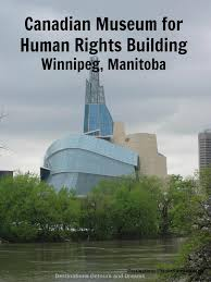 canadian museum for human rights destinations detours and dreams