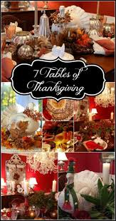 7 tables of thanksgiving thanksgiving thanksgiving ideas and