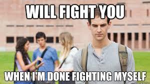Fight Meme - the dilemmas of the soul searching sophomore meme