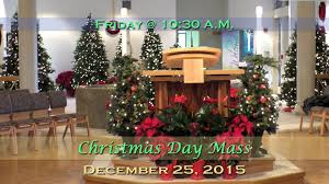 december 25 2015 day mass at st charles