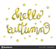 hello ribbon hello autumn lettering calligraphy ribbon gold stock vector