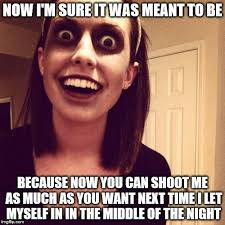 Funny Zombie Memes - related image overly protective girlfriend pinterest