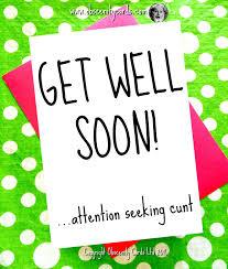 Seeking Card Get Well Soon Card Attention Seeking