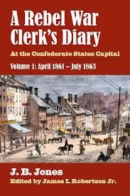 a rebel war clerk u0027s diary volume 1