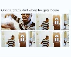 Black Dad Meme - when you got no daddy