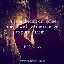 disney quote images culture street quote of the day from walt disney