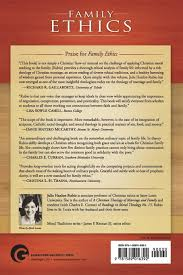 family ethics practices for christians moral traditions julie