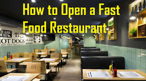 how to open a fast food restaurant business daily 24