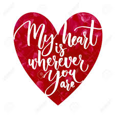 you it you buy it s day heart my heart is wherever you are phrase for s