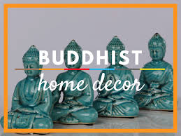 Buddhist Home Decor Buddhism Religions For All