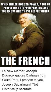 Joseph Ducreux Memes - when hitler rose to power a lot of people just stopped playing and
