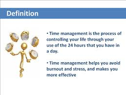 controlling definition definition time management is the process of controlling your life