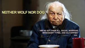 neither wolf nor dog native american film distribution by steven