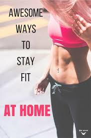 Stay Fit In Your Own Home | awesome ways to stay fit in the comfort of your own home gym