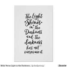 light in the darkness verse bible verse light in the darkness quote poster inspirational