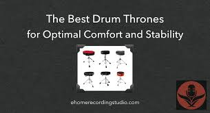 Comfortable Drum Throne The Best Drum Thones For Optimal Comfort And Stability