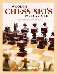 wooden chess sets you can make fox chapel publishing