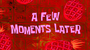 spongebob valentines day cards a few moments later spongebob time card 8