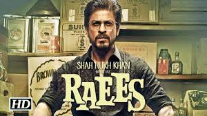 raees 2017 latest full movie download and watch online in 720p