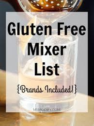 gluten free mixer list msmodify
