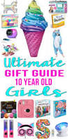 best gifts for 10 year old girls teen fun amazing gifts and
