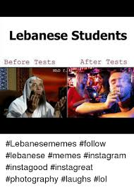 Lebanese Memes - lebanese students after tests before tests mhd f lebanesememes