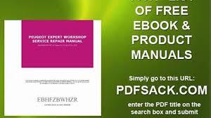 peugeot expert workshop service repair manual video dailymotion