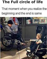 Wheelchair Meme - full circle of life funny meme funny memes