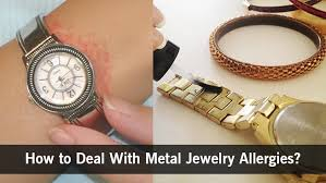 metal allergy jewelry how to deal with metal allergies symptoms prevention alternatives